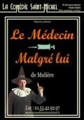 Affiche Le médecin malgré lui - Comédie Saint-Michel