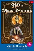 Affiche Max et le grand magicien - Théâtre La Boussole