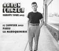 Aaron Frazer à la Maroquinerie