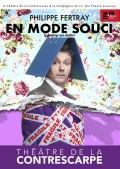 Affiche Philippe Fertray - En mode souci - Théâtre de la Contrescarpe