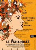 Affiche La folle et inconvenante histoire des femmes - Le Funambule