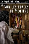 Affiche Sur les traces de Molière - Comédie Saint-Michel