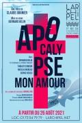 Affiche Apocalypse mon amour - L'Archipel