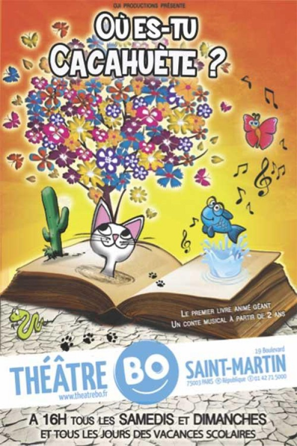 Affiche Où es-tu Cacahuète ? - Théâtre BO Saint-Martin