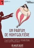 Affiche Un parfum de montgolfière - Comédie Bastille