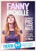 Fanny Pocholle - Vraiment pas comme nous au Théâtre BO Saint-Martin