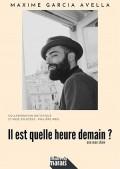 Affiche Maxime Garcia Avella - Il est quelle heure demain ? - Théâtre du Marais