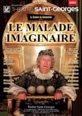 Le Malade imaginaire au Théâtre Saint-Georges - Affiche