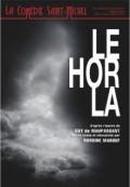 Affiche Le Horla - Comédie Saint-Michel