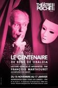 Affiche Le centenaire d'Obaldia - Théâtre de Poche-Montparnasse