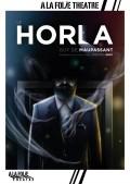 Affiche Le Horla - À la Folie Théâtre