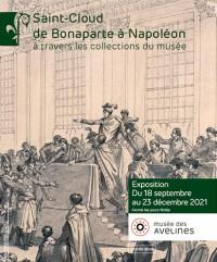 Saint-Cloud : de Bonaparte à Napoléon à travers les collections du musée au Musée des Avelines