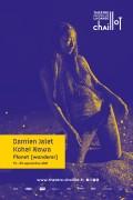 Affiche Damien Jalet / Kohei Nawa - Planet [wanderer] - Chaillot – Théâtre National de la Danse