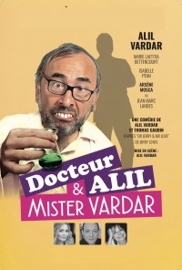 Docteur Alil & Mister Vardar - La Grande Comédie - Affiche