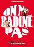 Affiche On ne badine pas - Théâtre Montmartre Galabru