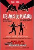 Affiche Les amis du placard - Théâtre Montmartre Galabru