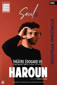 Affiche Haroun - Seul(s) - Théâtre Édouard VII