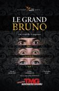 Affiche Le Grand Bruno - Théâtre Montmartre Galabru