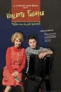 Affiche Violette Fugasse - Méfiez-vous du petit personnel - Théâtre L'Essaïon