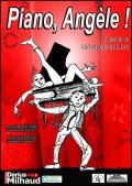 Affiche Piano, Angèle ! - Théâtre Darius Milhaud