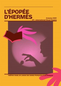 Affiche L'Épopée d'Hermès - IVT - International Visual Théâtre