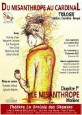 Affiche Du Misanthrope au Cardinal : Chapitre 1 - Le Misanthrope - Théâtre La Croisée des Chemins - Salle Belleville