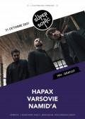 Namid'A, Varsovie et Hapax au Supersonic