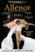 Affiche Aliénor, Variation sur l'amour courtois - Théâtre du Gymnase