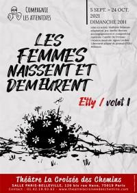 Affiche Les femmes naissent libres et demeurent – Etty - Théâtre La Croisée des Chemins - Salle Belleville