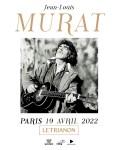 Jean-Louis Murat au Trianon