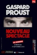 Affiche Gaspard Proust - Nouveau spectacle - Grande Seine