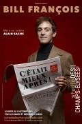 Bill François : C'était mieux après ! au Studio des Champs-Élysées - Affiche
