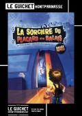 Affiche La sorcière du placard aux balais - Guichet-Montparnasse