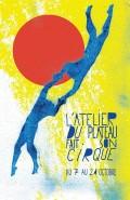 Affiche L'Atelier du Plateau fait son cirque - 20e édition - Atelier du Plateau