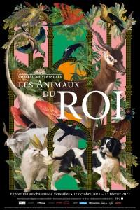 Affiche de l'exposition Les Animaux du Roi au Château de Versailles