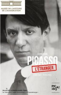 Affiche de l'exposition Picasso, l'étranger au Musée de l'Histoire de l'Immigration