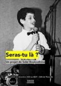 Affiche Solal Bouloudnine - Seras-tu là ? - Théâtre 13 - Bibliothèque