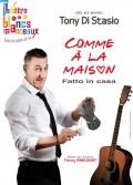 Affiche Tony Di Stasio - Comme à la maison (Fatto in casa) - Théâtre des Blancs Manteaux