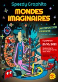 Affiche de l'exposition Speedy Graphito, Mondes imaginaires au Musée en Herbe