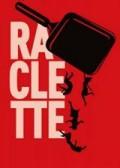 Affiche Raclette - Comédie Nation