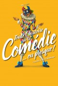 Affiche Toute l'histoire de la Comédie... ou presque - Théâtre L'Essaïon