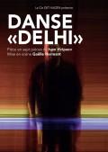 Affiche Danse « Delhi » - Théâtre de Saint-Quentin-en-Yvelines