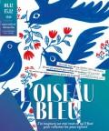 Affiche L'oiseau bleu - Les Déchargeurs