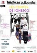Affiche Les contes de Ionesco - Théâtre de la Huchette