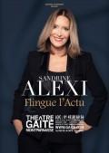 Affiche Sandrine Alexi flingue l'actu - Théâtre de la Gaîté-Montparnasse