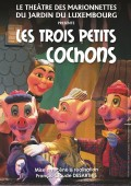 Affiche Les Trois Petits Cochons au Théâtre de Marionnettes du Jardin du Luxembourg