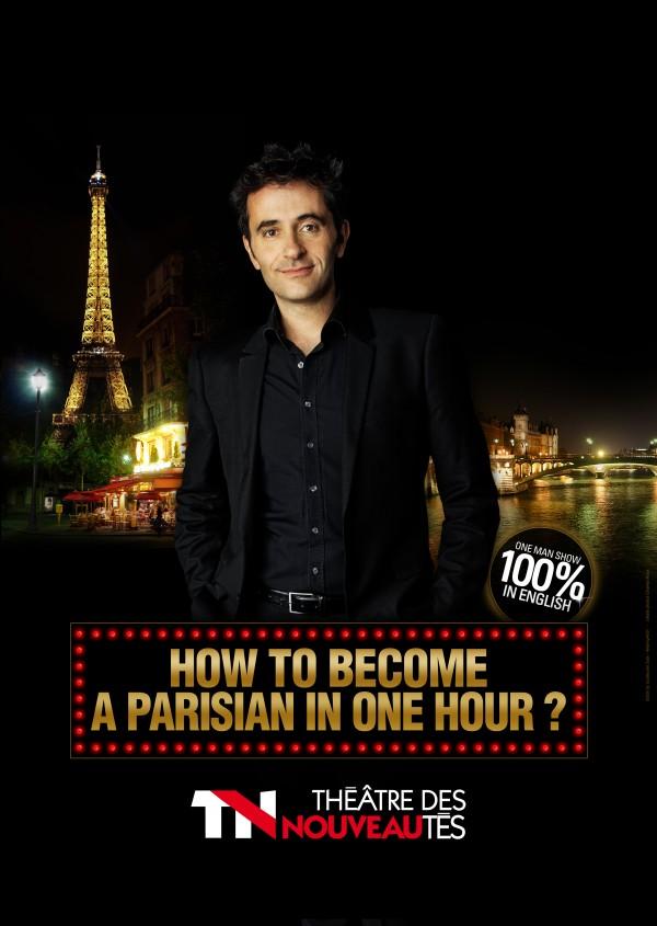 Olivier Giraud : How to become a parisian in one hour? au Théâtre des Nouveautés
