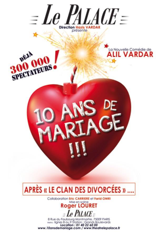10 ans de mariage au Palace