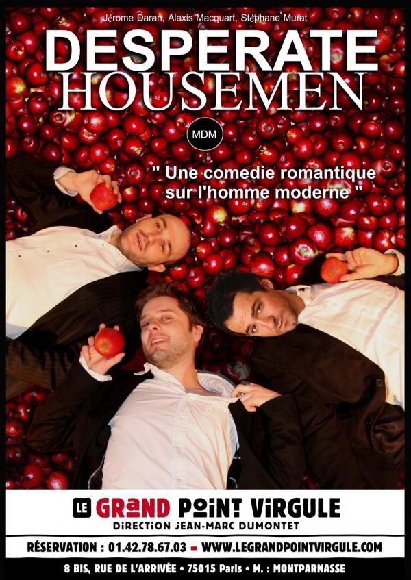 Desperate housemen au Grand Point Virgule