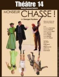 Monsieur Chasse !
